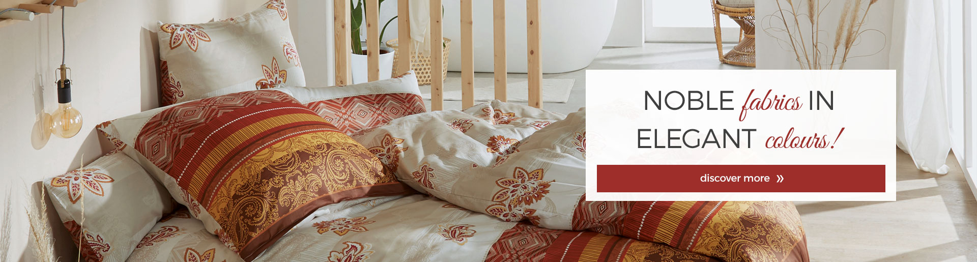 noble fabrics in elegant colours