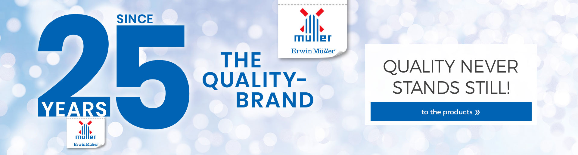 25 years of the quality brand erwin müller - to the products!