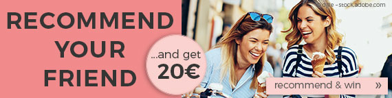 Recommend your friend and get a voucher worth 20 Euro!